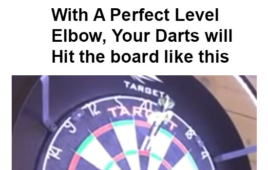 level elbow darts